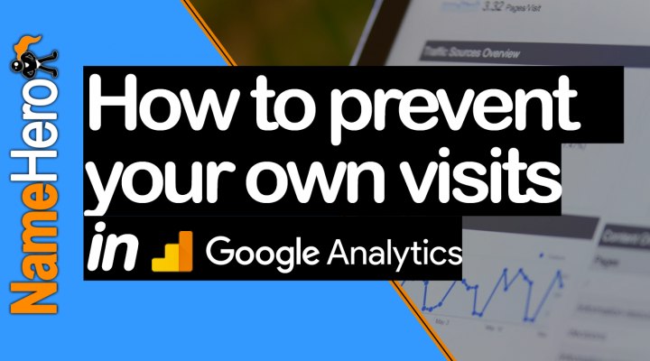 How To Prevent Your Own Visits From Logging In Analytics