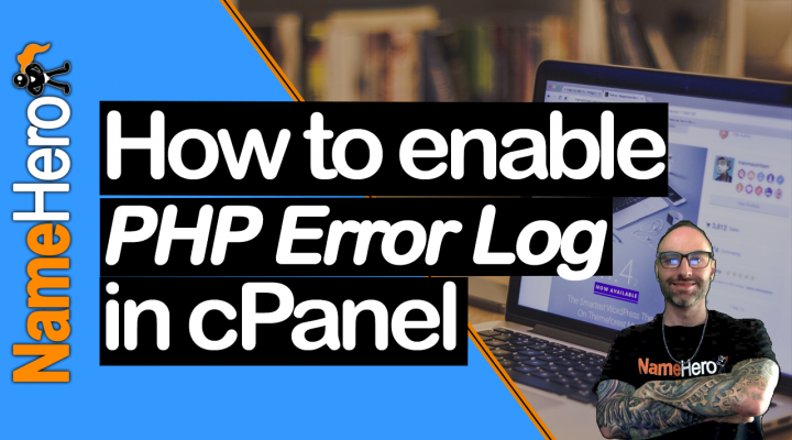 How To Enable PHP Error Log In cPanel
